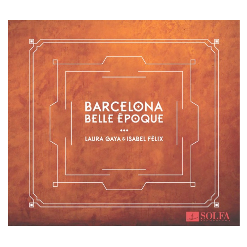 "CD ""Barcelona Belle Époque"""